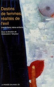 Abdessalem Yahyaoui - Destins de femmes, réalités de l'exil - Interactions mères-enfants.
