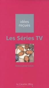 Abdessamed Sahali - Les Séries TV.