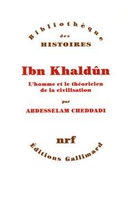 Ibn Khaldûn - Lhomme et le théoricien de la civilisation.pdf