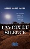 Abdias Mabar Kazga - La voix du silence.