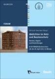 Abdichten im Holz- und Bautenschutz - Normen, Regeln und Entwicklungen B + B FORUM Bautenschutz 28. bis 29. April 2011 in Wismar.
