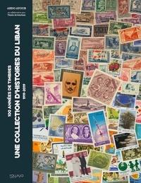 Abdo Ayoub - 100 années de timbres.