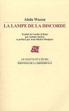 Abdo Wazen - La Lampe de la Discorde - Edition bilingue arabe-français.
