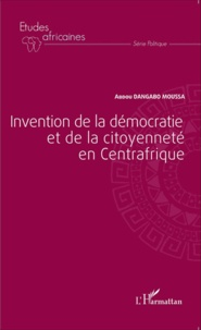 Invention de la démocratie et de la citoyenneté en Centrafrique.pdf