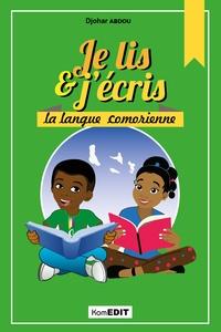 Abdou Djohar - Je lis & j'écris la langue comorienne.
