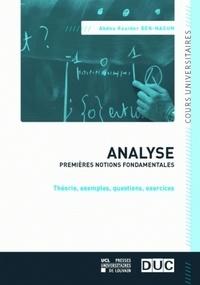 Abdou Kouider Ben-Naoum - Analyse, premières notions fondamentales - Théorie, exemples, question, exercices.