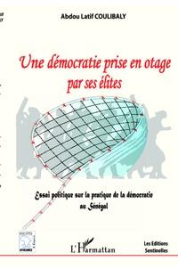 Abdou-Latif Coulibaly - La démocratie prise en otage par ses élites.