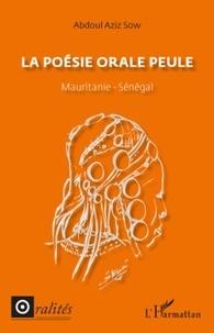 Abdoul Aziz Sow - La poésie orale peule - Mauritanie - Sénégal.