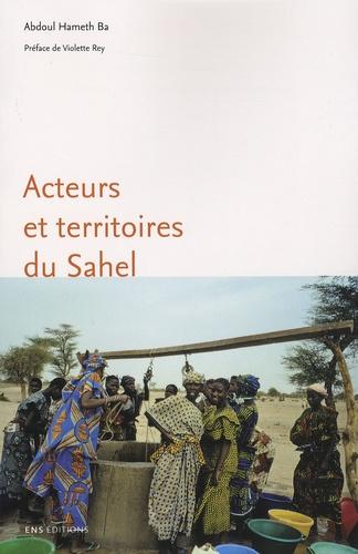 Acteurs et territoires du Sahel