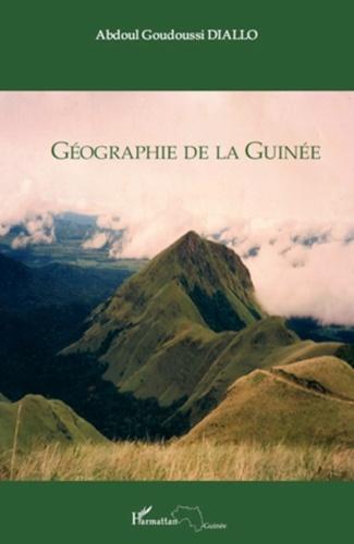 Géographie de la Guinée - Abdoul Goudoussi Diallo