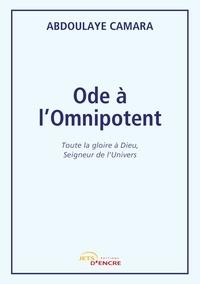 Abdoulaye Camara - Ode à l'Omnipotent.
