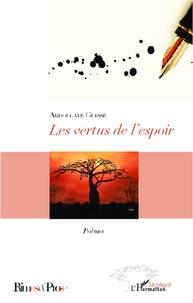 Abdoulaye Guissé - Les vertus de l'espoir - Poèmes.