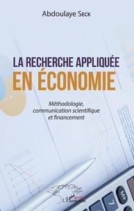 Galabria.be La recherche appliquée en économie - Méthodologie, communication scientifique et financement Image