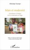 Abdoulaye Sounaye - Islam et modernité - Contribution à l'analyse de la ré-islamisation au Niger.
