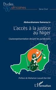 Abdourahamane Oumarou Ly - L'accès à la justice au Niger - L'autoreprésentation devant les juridictions.
