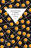 Abdourahman A. Waberi - Aux Etats-Unis d'Afrique.