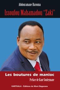 """Abdouramane Harouna - Issoufou Mahamadou """"Zaki"""" - Les boutures de manioc."""