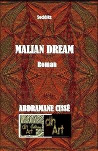 Abdramane Cissé - Malian dream.