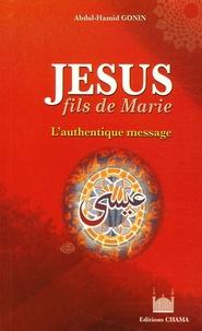 Accentsonline.fr Jésus, fils de Marie - L'authentique Message Image