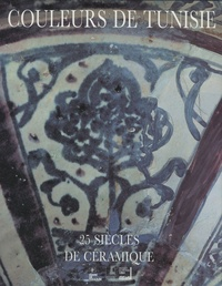 Couleurs de Tunisie - 25 siècles de céramique.pdf