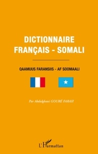 Abdulghani Gouré Farah - Dictionnaire français-somali.