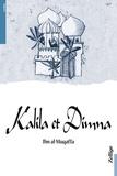 Abdullah ibn Al-Muqaffa - Kalila et Dimna.