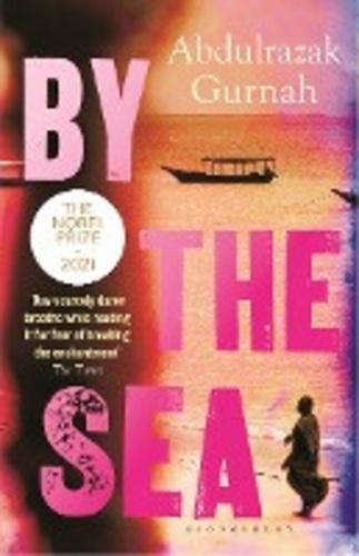 Abdulrazak Gurnah - By the Sea - Edition en langue anglaise.