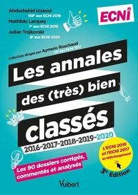 Abdushahid Izzaoui et Mathilde Larquey - Les annales des (très) bien classés 2016-2017-2018-2019-2020 - ECNi. Les 90 dossiers correction corrigés, commentés et analysés.