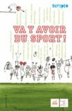 Abécassis Éliette et Ammi Kebir-mustapha - Va y avoir du sport !.