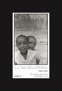 Abed Abidat - La rue des enfants - Marseille.