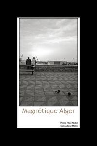 Abed Abidat - Magnétique Alger.