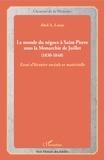 Abel Alexis Louis - Le monde du négoce à Saint-Pierre sous la Monarchie de Juillet (1830-1848) - Essai d'histoire sociale et matérielle.