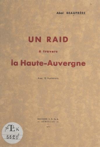 Un raid à travers la Haute-Auvergne