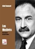 Abel Bonnard - Les Modérés.