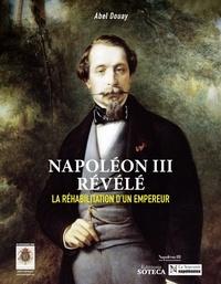Abel Douay - Napoleon iii revele.