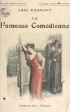 Abel Hermant et Maurice Toussaint - La fameuse comédienne.