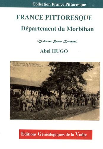 Abel Hugo - Département du Morbihan (Ci-devant Basse Bretagne).