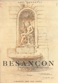 Abel Monnot - Besançon.