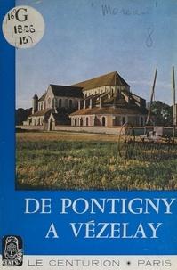 Abel Moreau et  Collectif - De Pontigny à Vézelay.