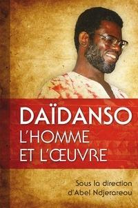 Abel Ndjerareou - Daïdanso, l'homme et l'œuvre.