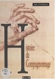 Abel Poitrineau - Histoire du compagnonnage.