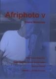 Abel Sumo Gayvolor et Isaac Hudson Bruce Vanderpuije - Afriphoto V - Ghana memories, coffret de 2 volumes.