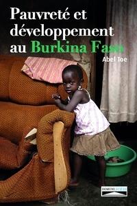 Abel Toe - Pauvreté et développement au Burkina Faso - Le défi de l'Evangile.