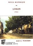 Abel Vincent - Notice historique sur Livron (Drôme).
