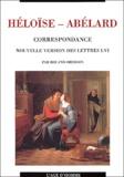 Abélard et  Héloïse - Correspondance. - Nouvelle version des lettres I-VI.