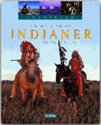 Abenteuer: Auf den Spuren der Indianer im Westen der USA.