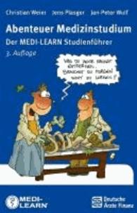 Abenteuer Medizinstudium - Der MEDI-LEARN Studienführer.