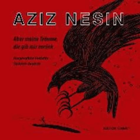 Aber meine Träume, die gib mir zurück - Ausgewählte Gedichte. Türkisch-Deutsch.