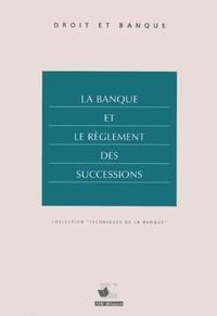 ABF - La banque et le règlement des successions.