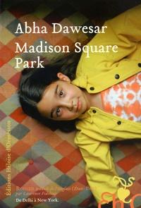 Télécharger le format ebook pdb Madison Square Park 9782350873541 MOBI DJVU (French Edition)
